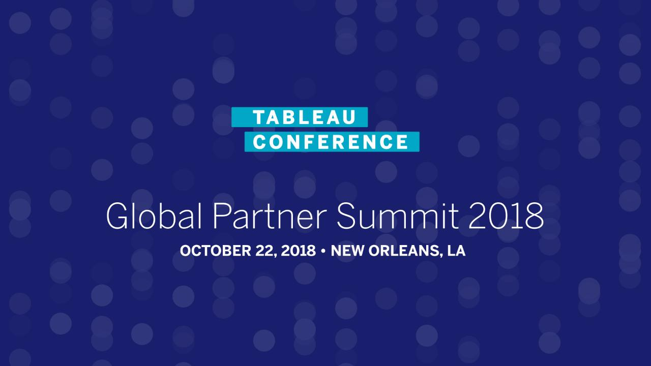 Global Partner Summit | Tableau Conference 2018